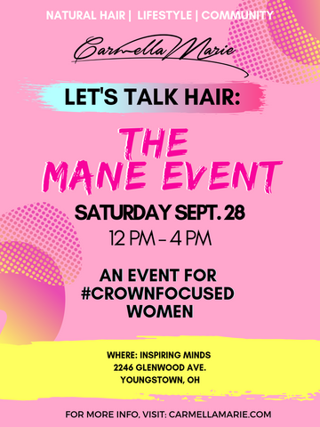 natural hair event in Ohio. Let's Talk Hair The Mane Event for women with natural hair, textured hair, curly, Coily, kinky hair