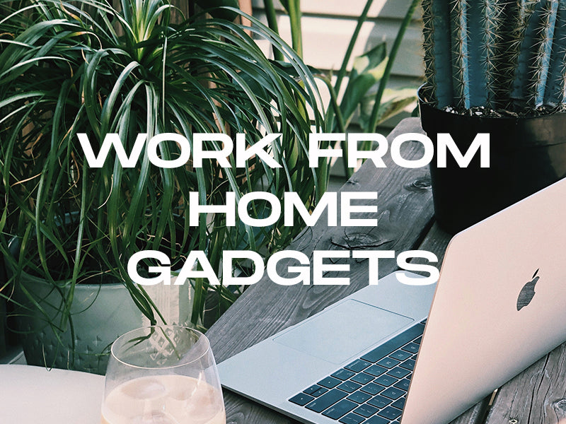 Top 7 Work From Home gadgets: No. 6 and 7 will blow your mind!