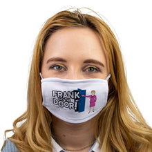 Load image into Gallery viewer, Frank get the door face mask - Janey Godley