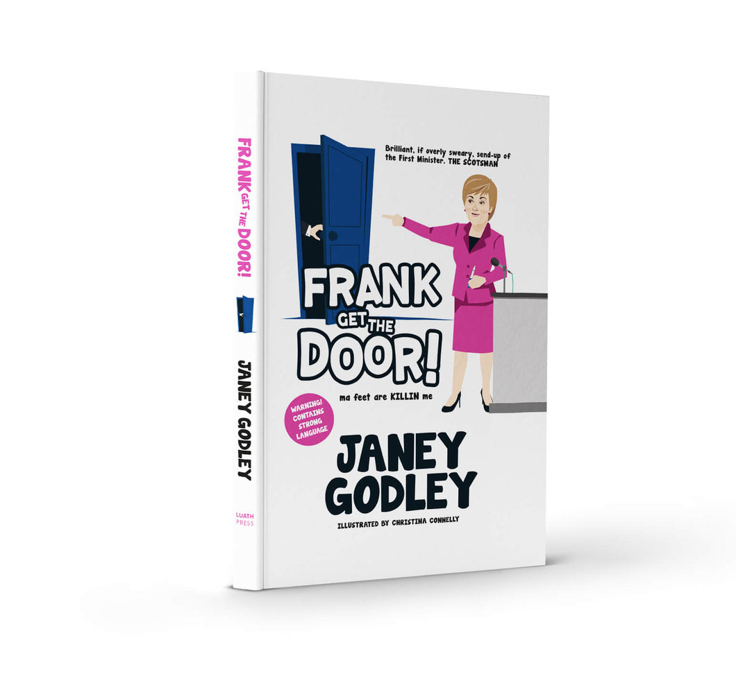 Frank Get the Door by Janey Godley