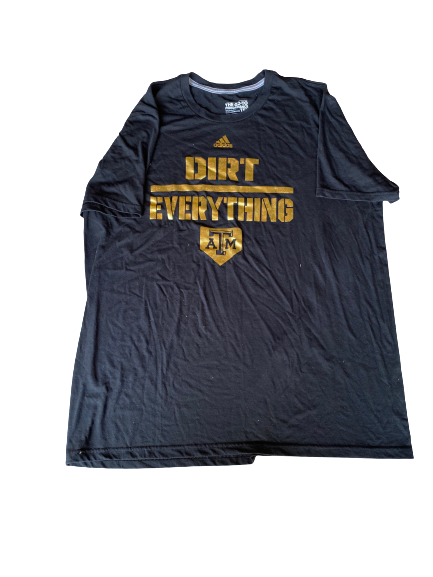 "Mason Cole Texas A&M Baseball Team Issued ""Dirt Everything"" Shirt (Size XL)"