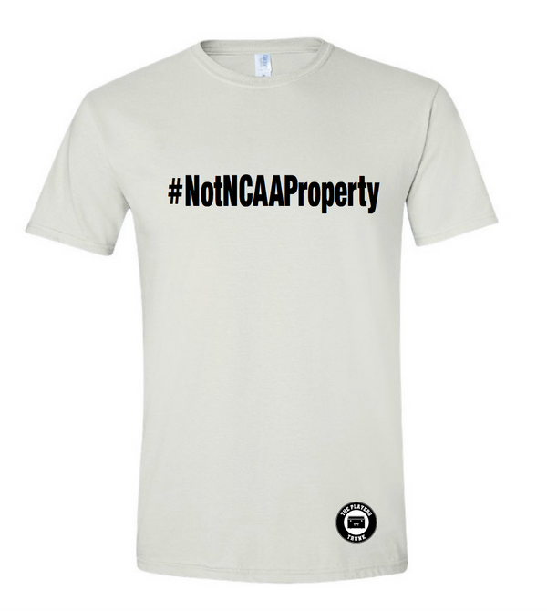 #NOTNCAAPROPERTY T-Shirt