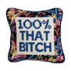 Furbish Studio - That Bitch Needlepoint Pillow