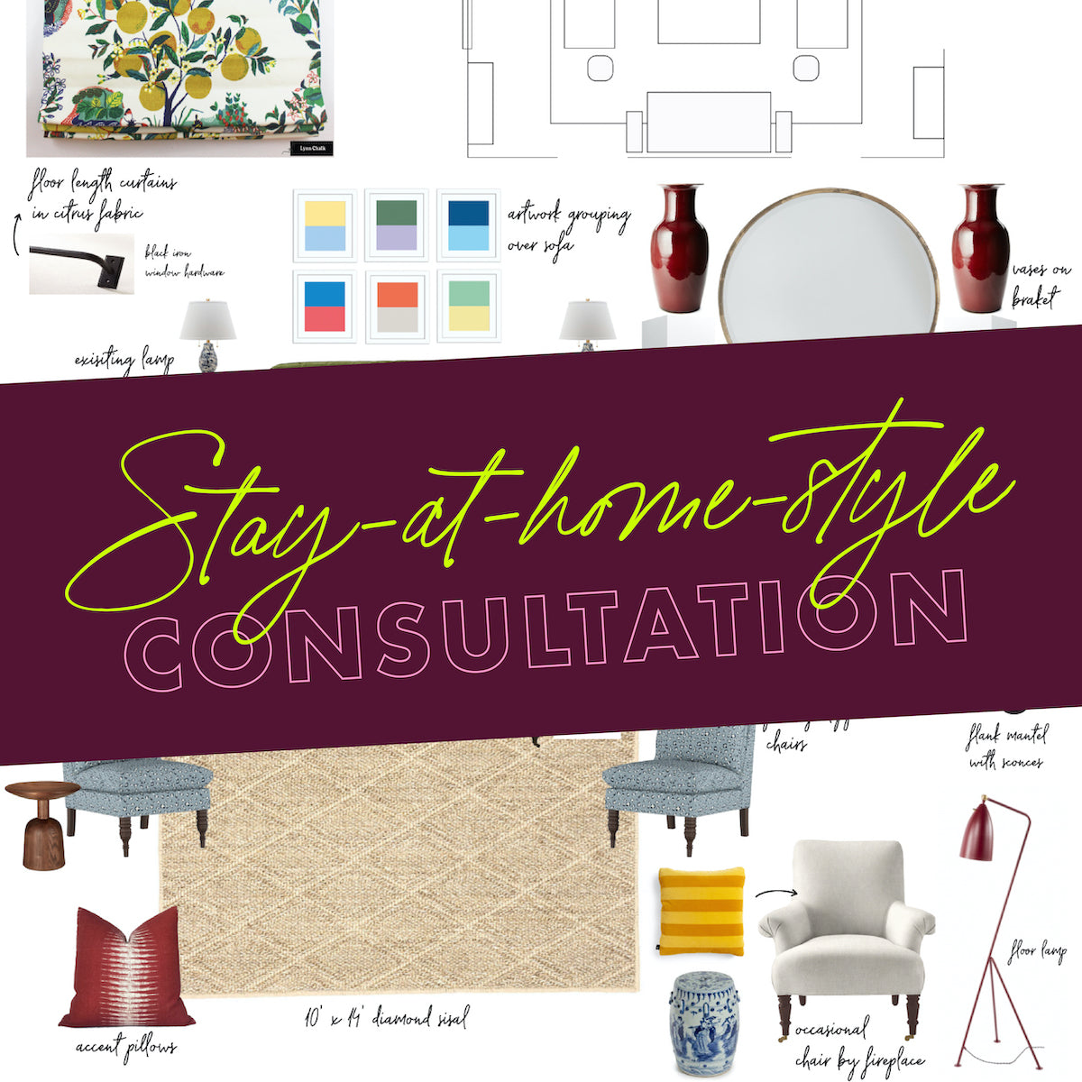 Stay-at-Home-Style : One Hour Virtual Design Consult