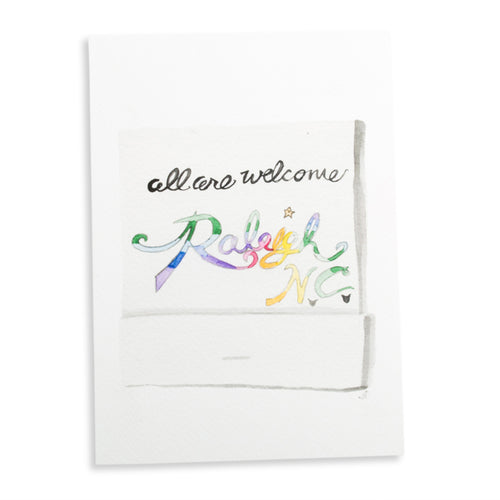 Furbish Studio - All Are Welcome to Raleigh Matchbook Watercolor Print unframed
