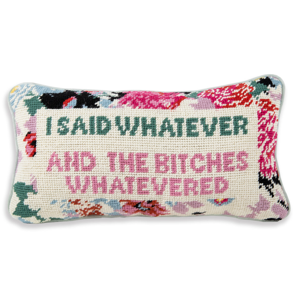 Furbish Studio Exclusive - Whatever Bitches Needlepoint Pillow