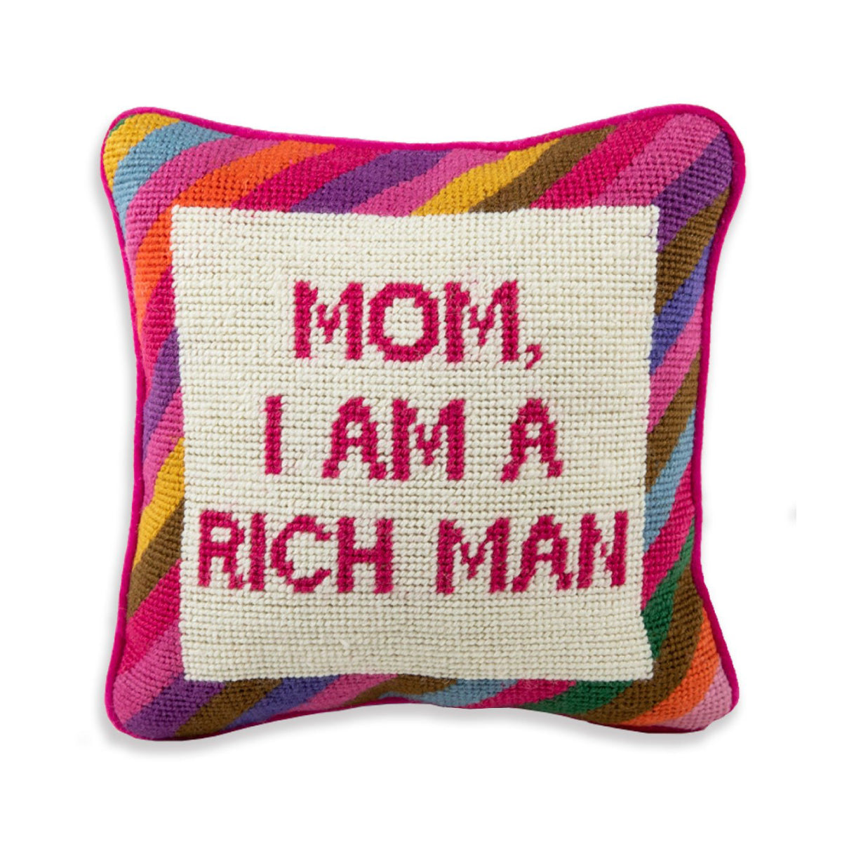 Furbish Studio - Cher Knows Best Needlepoint Pillow with Mom I am a rich man saying