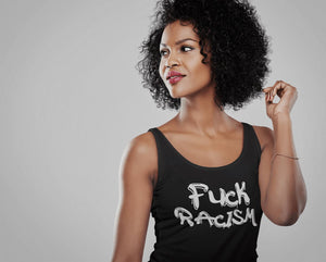 Fuck Racism Ladies Racerback Tank Top T-shirt teelaunch
