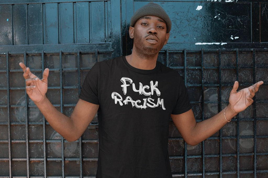 Fuck Racism Men's T-Shirt T-shirt teelaunch