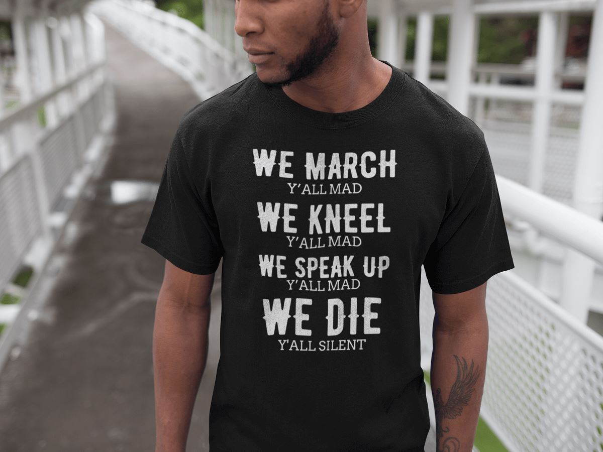We Die, Y'All Silent Men's T-Shirt T-shirt teelaunch