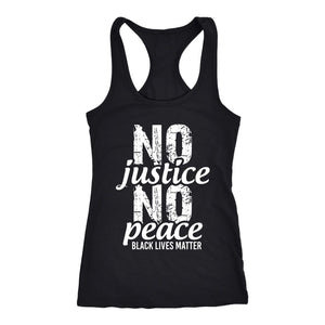 No Justice No Peace Ladies Racerback Tank Top T-shirt teelaunch Next Level Racerback Tank Black XS