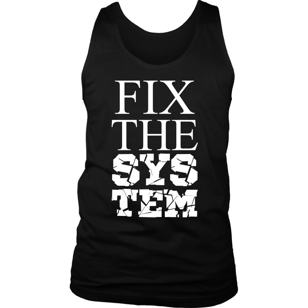 Fix The System Men's Tank Top T-shirt teelaunch District Mens Tank Black S
