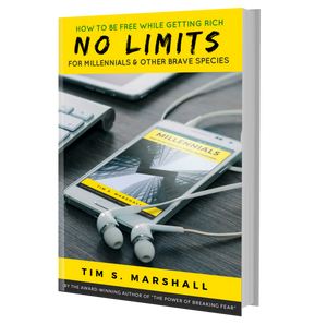 No Limits: How to Be Free While Getting Rich