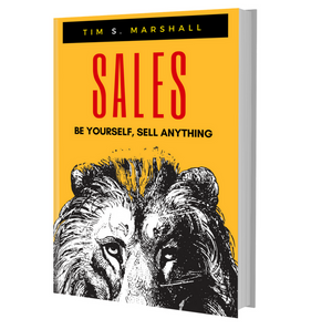 Sales: Be Yourself, Sell Anything
