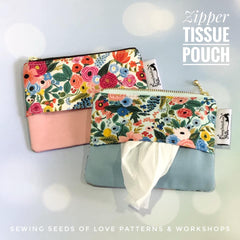 Zipper Tissue Pouch Workshop