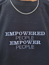 "Load image into Gallery viewer, ""EMPOWERED PEOPLE"" Crew"