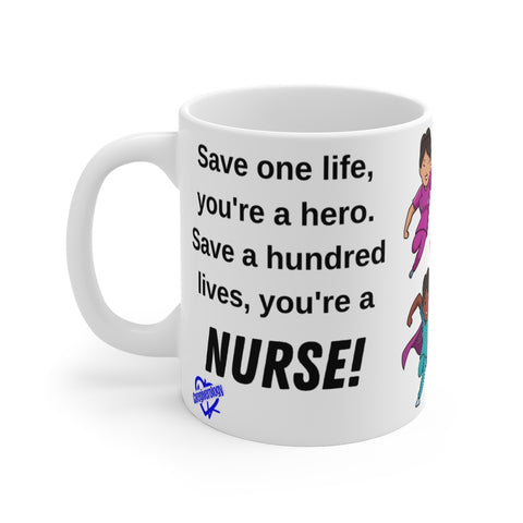 You're a Nurse Mug