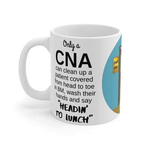CNA Heading to Lunch Mug