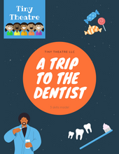 Load image into Gallery viewer, A Trip to the Dentist | Readers Theatre Mini Skit