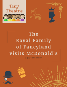The Royal Family of Fancyland visits McDonald's | Readers Theatre Mini-Skit