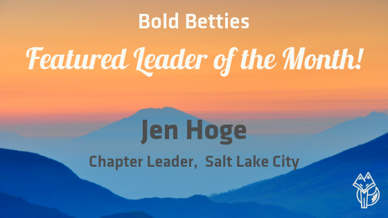 January Featured Leader of the Month - Jen Hoge, Salt Lake City