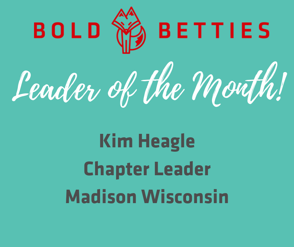 Featured Leader of the Month: Kim Heagle, Chapter Leader Madison, WI