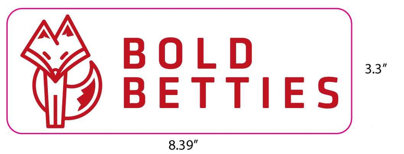 Bold Betties Bumper Sticker