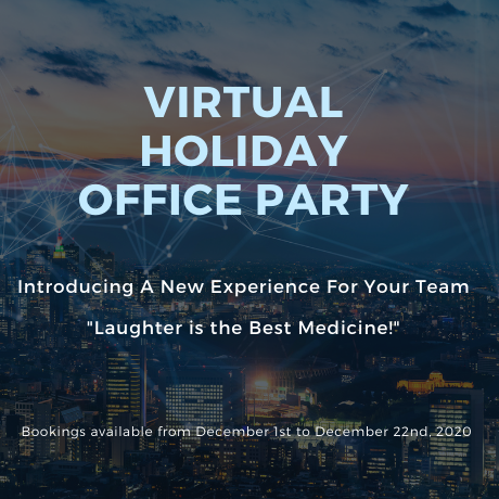 Virtual Office Holiday Party: Laughter is the Best Medicine!