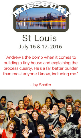 Copy of Andrew Morrison's Tiny House Workshop: St Louis EARLY BIRD