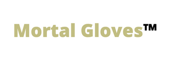 Mortal Gloves™