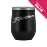 Fabolution Wine Tumbler
