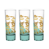 Drink Up Beaches Shot Glass - Set of 3