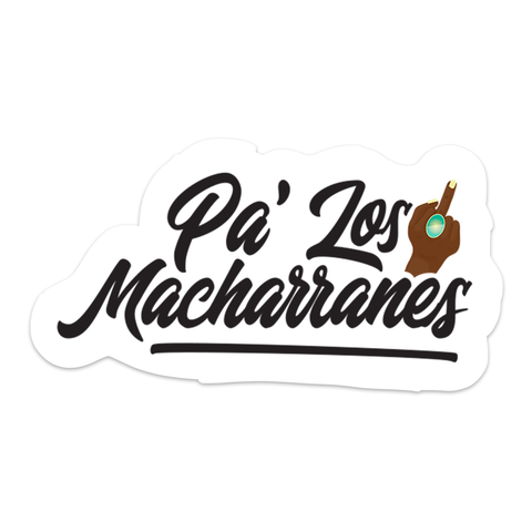 Pa los Macharranes - Sticker