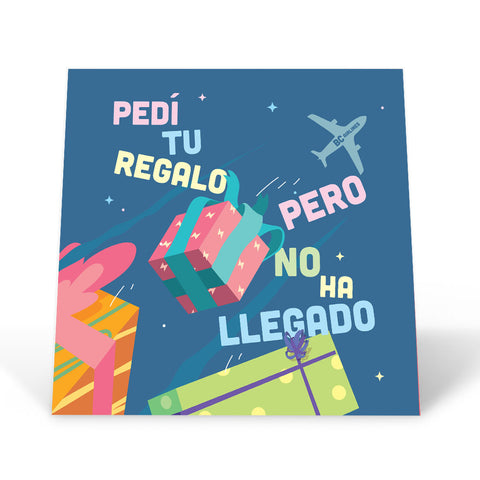Tu regalo no ha llegado