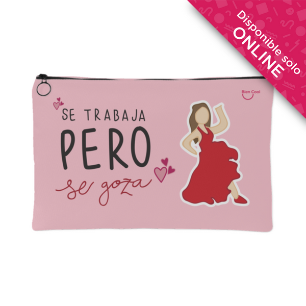Se Trabaja pero Se Goza make up bag