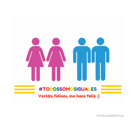 #TODOSSOMOSIGUALES | #WE'REALLEQUAL