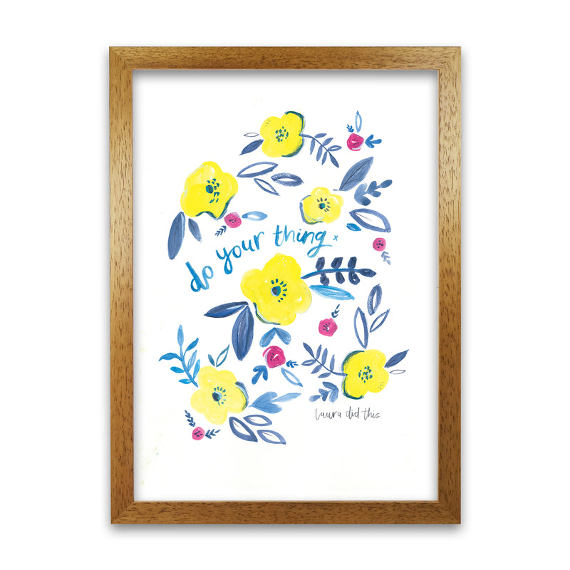 Laura Irwin Do Your Thing Floral A1 Print Only with White Mount