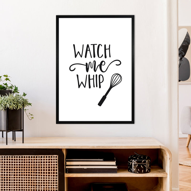 Watch Me Whip  Art Print by Pixy Paper A1 White Frame