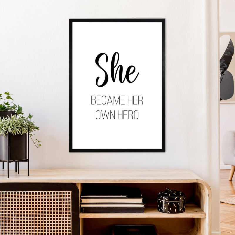 She Became Her Own Hero  Art Print by Pixy Paper A1 White Frame