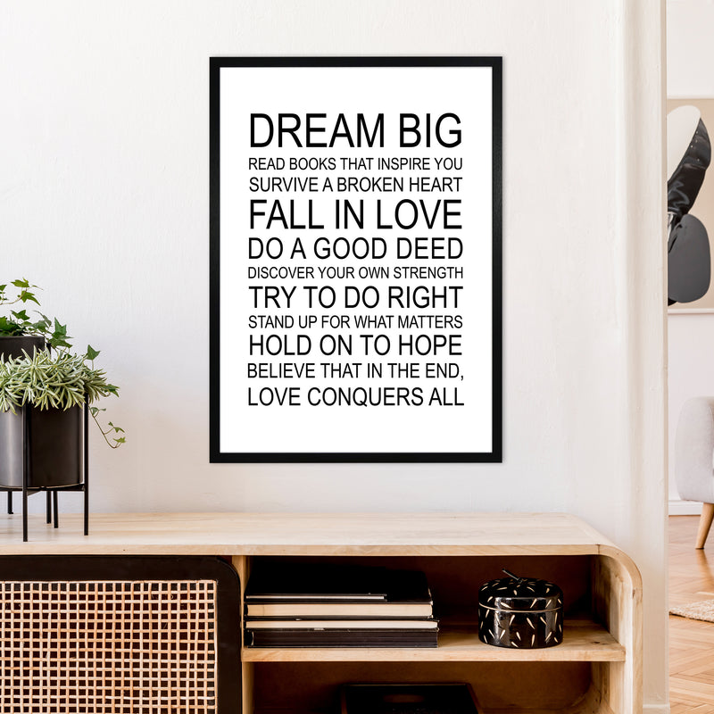 Dream Big Inspirational  Art Print by Pixy Paper A1 White Frame