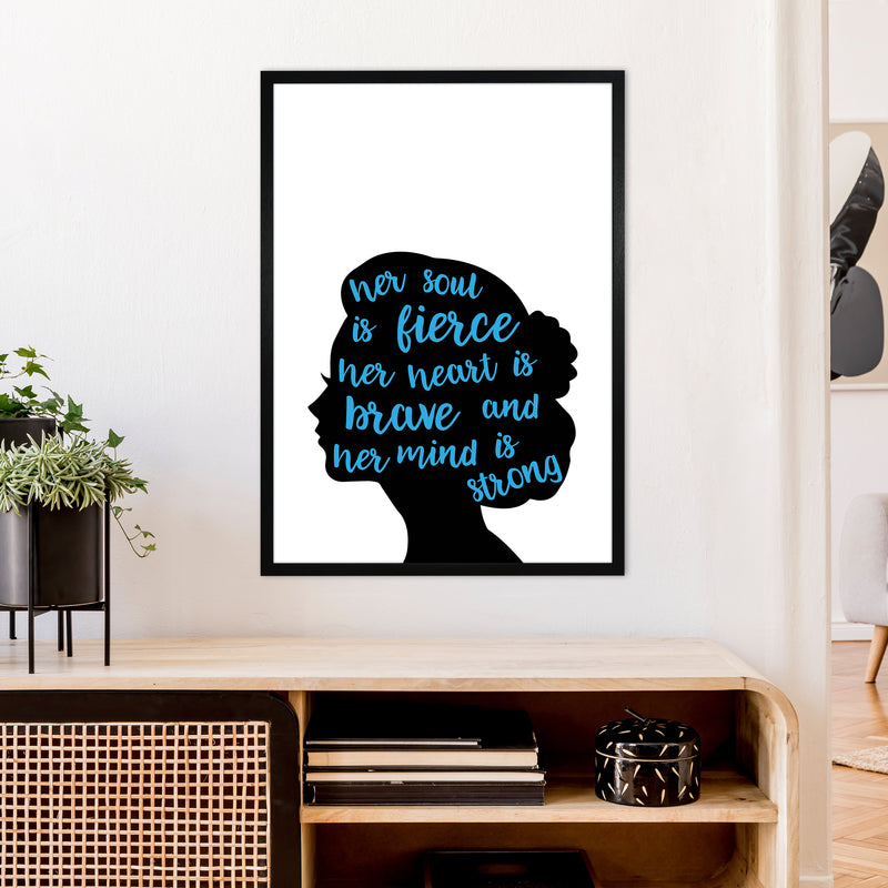 Her Soul Is Fierce Blue  Art Print by Pixy Paper A1 White Frame