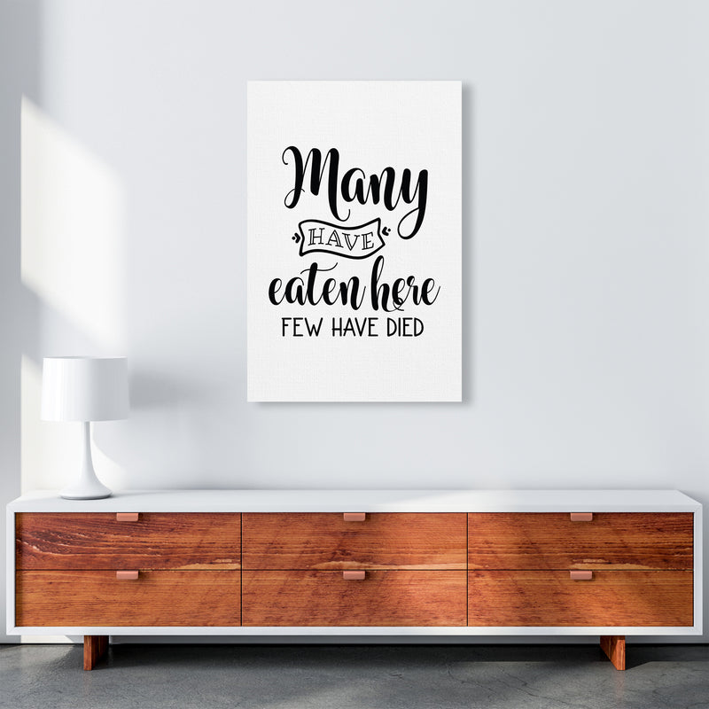 Many Have Eaten Here Few Have Died  Art Print by Pixy Paper A1 Canvas
