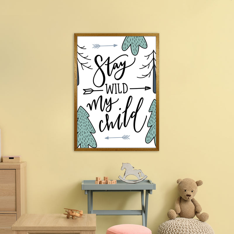 Stay Wild My Child  Art Print by Pixy Paper A1 Print Only
