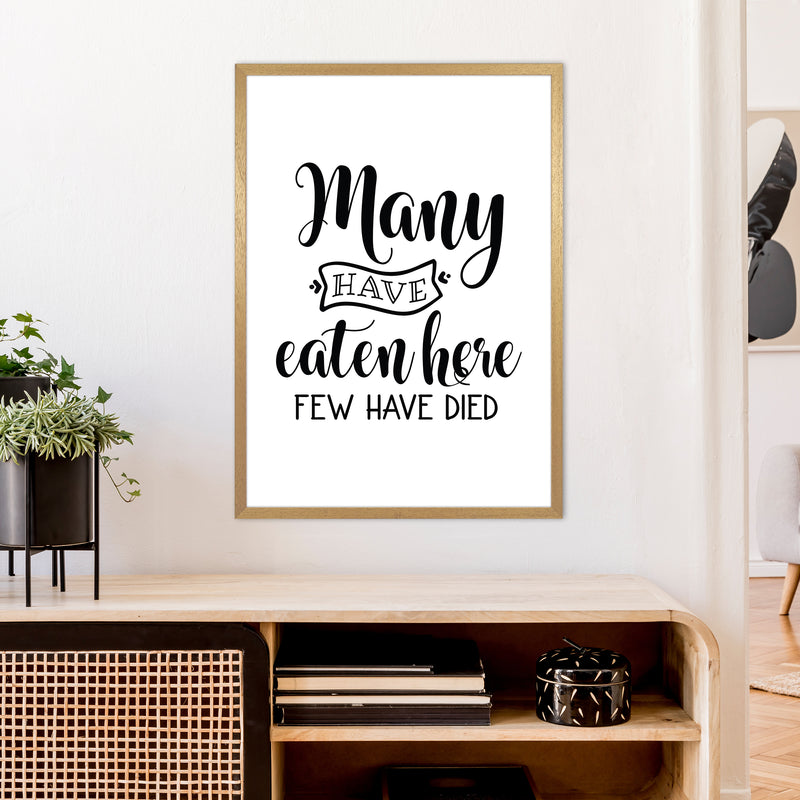 Many Have Eaten Here Few Have Died  Art Print by Pixy Paper A1 Print Only