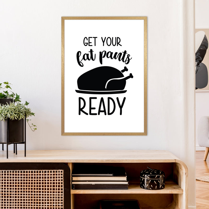Get Your Fat Pants Ready  Art Print by Pixy Paper A1 Print Only
