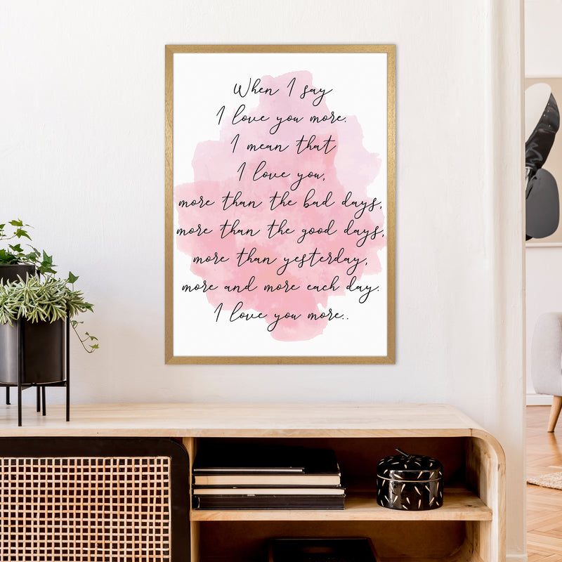 Love You More Pink  Art Print by Pixy Paper A1 Print Only