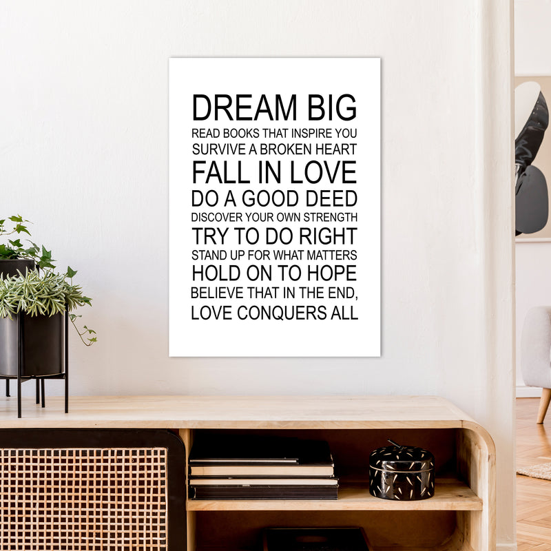 Dream Big Inspirational  Art Print by Pixy Paper A1 Black Frame
