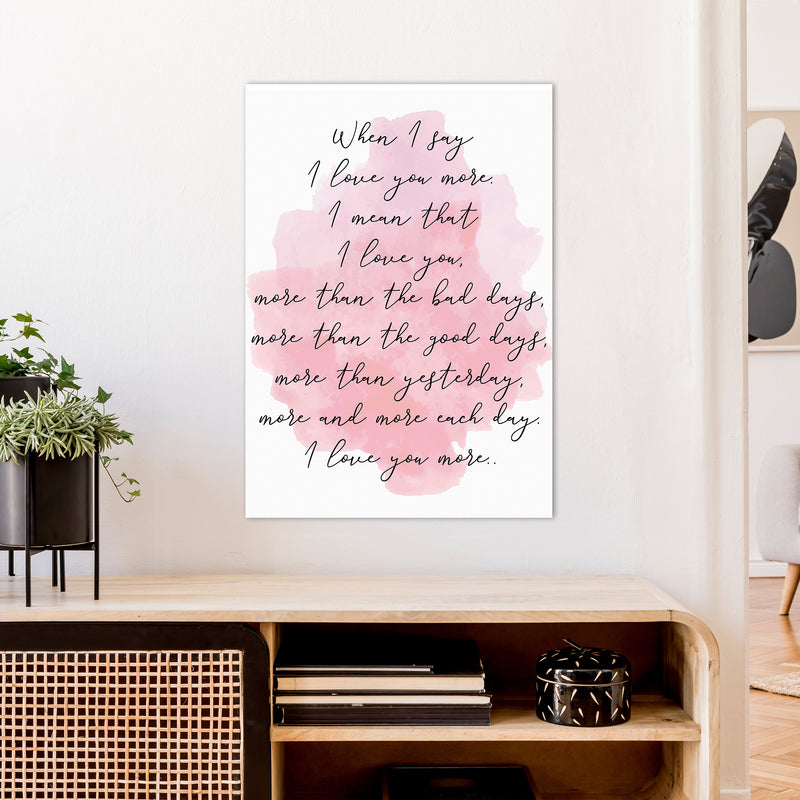Love You More Pink  Art Print by Pixy Paper A1 Black Frame