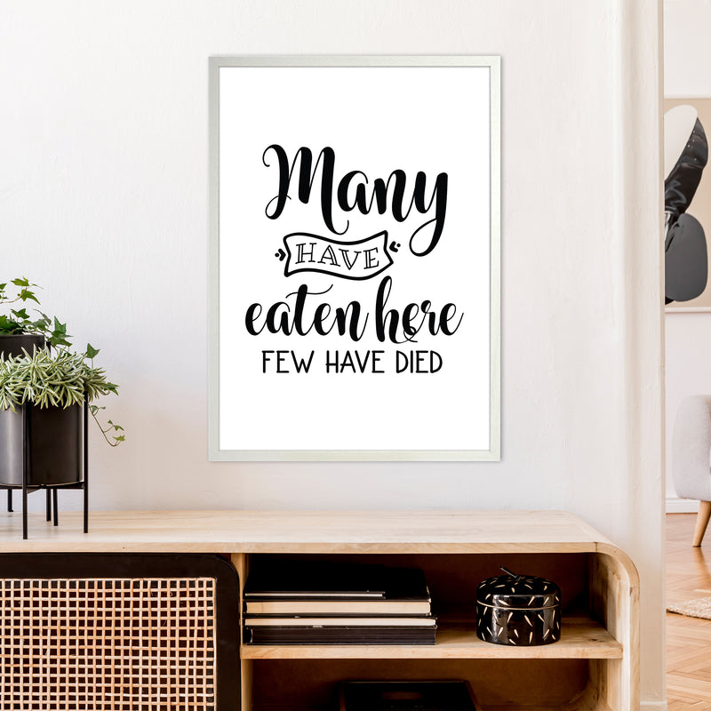 Many Have Eaten Here Few Have Died  Art Print by Pixy Paper A1 Oak Frame