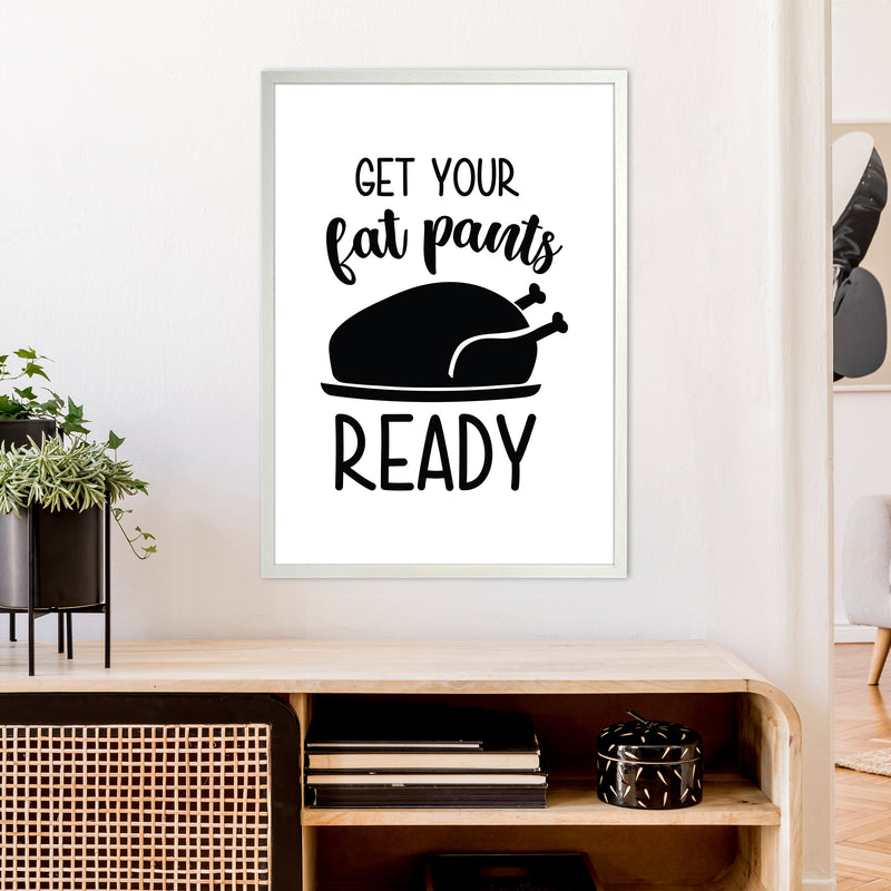 Get Your Fat Pants Ready  Art Print by Pixy Paper A1 Oak Frame